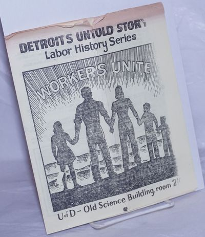 Detroit: The Detroit Labor History project, 1973. Four panel brochure/schedule 7x8.5 inches, inside ...