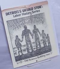 image of Detroit's Untold Story Labor History Series [brochure] U 0f D - Old Science Building, room 210