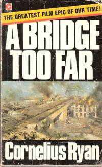 A Bridge Too Far (Coronet Books)