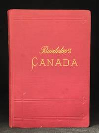 image of The Dominion of Canada with Newfoundland and an Excursion to Alaska; Handbook for Travellers (Publisher series: Baedeker's Guide Books; Identified on cover as: Baedeker's Canada.)