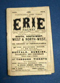 CONDENSED TIME TABLE Of The ERIE RAILWAY.  Broad Gauge Double Track Route.  From New York to All Principal Points South, South-West, West & North-West, Also to the Great Oil Regions of Pennsylvania.  June.  1868