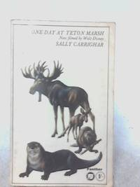 One Day at Teton Marsh by Sally Carrighar - Paperback - 1966 - from World of Rare Books (SKU: 1604666181TMB)