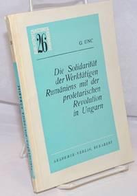 image of Die Solidaritat der Werktatigen Rumaniens mit der proletarischen Revolution in Ungarn