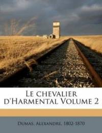 image of Le chevalier d'Harmental Volume 2 (French Edition)