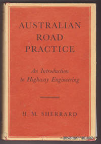 AUSTRALIAN ROAD PRACTICE: An Introduction to Highway Engineering