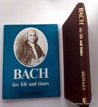 Bach: His Life and Times