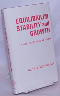 image of Equilibrium, stability, and growh. A multi-sectoral analysis