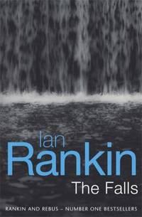 The Falls by  Ian Rankin - Hardcover - 2001 - from ThriftBooks (SKU: G075282130XI3N00)