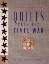 image of Quilts from the Civil War: Nine Projects, Historic Notes, Diary Entries