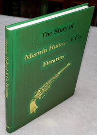 image of The Story of Merwin, Hulbert & Co. Firearms