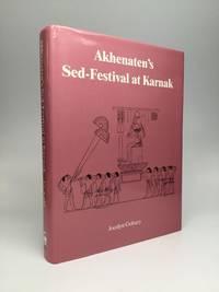 AKHENATEN'S SED-FESTIVAL AT KARNAK