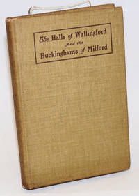 Records of the Halls of Wallingford and the Buckinghams of Milford