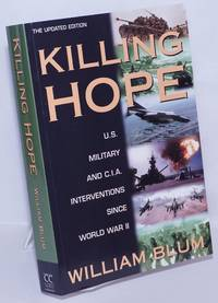 image of Killing Hope: U. S. Military and CIA Interventions Since World War II. The Updated Edition