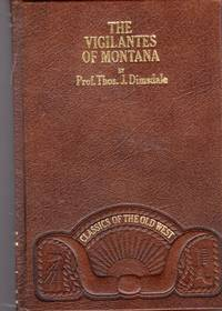 image of The Vigilantes of Montana  (Classics of the Old West Series)