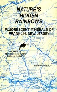 Nature's Hidden Rainbows: Fluorescent Minerals of Franklin, New Jersey
