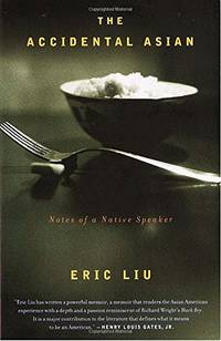 Accidental Asian (Vintage) by  Eric Liu - Paperback - from World of Books Ltd (SKU: GOR010138400)