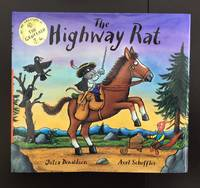 The Highway Rat (Signed By Both Julia Donaldson And Axel Scheffler)