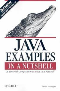 image of Java Examples in a Nutshell : A Tutorial Companion to Java in a Nutshell
