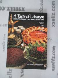 A Taste of Lebanon: Cooking Today the Lebanese Way