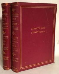Sports and Sportsmen. Two Volumes. South Africa and Rhodesia. South Africa.