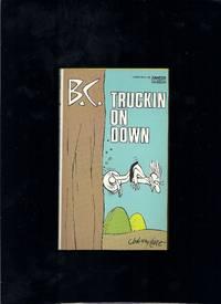 B.C.Truckin On Down