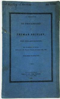 A TRIBUTE TO THE MEMORY OF THOMAS SHIPLEY, THE PHILANTHROPIST, BY ROBERT PURVIS. DELIVERED AT ST. THOMAS' CHURCH, NOVEMBER 23D, 1836. PUBLISHED BY REQUEST