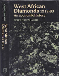 West African Diamonds: An Economic History, 1919-83