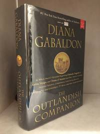 The Outlandish Companion; The First Companion to the Outlander Series, Covering Outlander,...