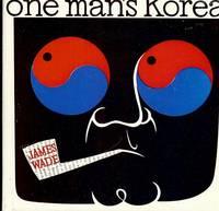 ONE MAN'S KOREA