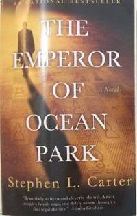 The Emperor of Ocean Park by  Stephen L Carter - Paperback - 2003-05-27 - from Eco Sales and Biblio.com