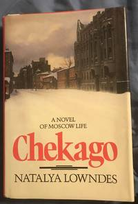 Chekago by Natalya Lowndes - First American - 1988 - from Revue & Revalued Books  and Biblio.com