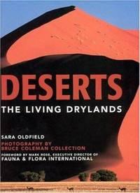 Deserts : The Living Drylands