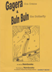 GAGERA The Crane & BULN BULN The Butterfly by Nambooka (Bea Edwards) - Paperback - First Edition - 2000 - from Diversity Books and Biblio.com