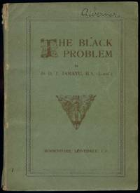 The Black Problem. Papers and Addresses on Various Native Problems