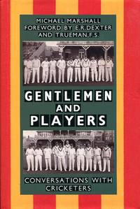 image of Gentlemen & Players. Conversations with Cricketers (Signed By Author)