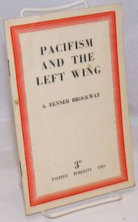 Pacifism and the Left Wing
