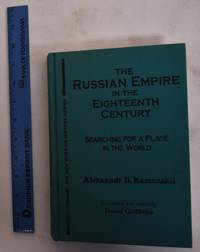 image of The Russian Empire in the Eighteenth Century: Searching for a Place in the World
