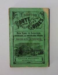 Taintor's Route and City Guides - New York to Saratoga, Buffalo, and Niagara Falls, via Hudson River and New York Central Railroads
