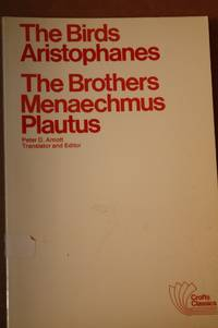 The Birds / The Brothers Menaechmus  Two Classical Comedies