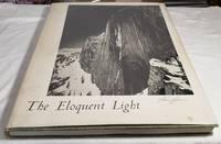 Ansel Adams Volume I the Eloquent Light