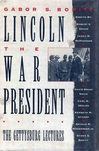 Lincoln the War President the Gettysburg Lectures