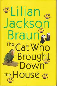 The Cat Who Brought Down the House by  Lilian Jackson Braun - Hardcover - Book Club Edition - 2003 - from Ye Old Bookworm (SKU: U12646)