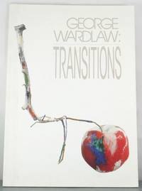GEORGE WARDLAW: TRANSITIONS