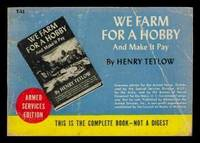 WE FARM FOR A HOBBY - and Make It Pay