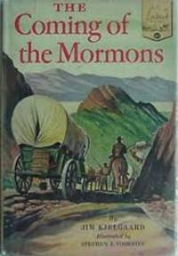 The Coming of the Mormons (Landmark 37)