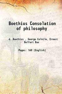 Boethius Consolation of philosophy 1897