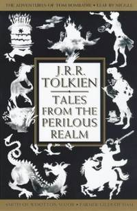 """image of Tales from the Perilous Realm: """"Farmer Giles of Ham"""", """"Leaf by Niggle"""", """"Adventures of Tom Bombadil"""" and """"Smith of Wootton Major"""