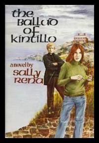 THE BALLAD OF KINTILLO - A Novel