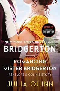 image of Romancing Mister Bridgerton: Bridgerton: 4 (Bridgertons)