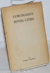 image of Coronado's Seven Cities. Foreword by Clinton P. Anderson